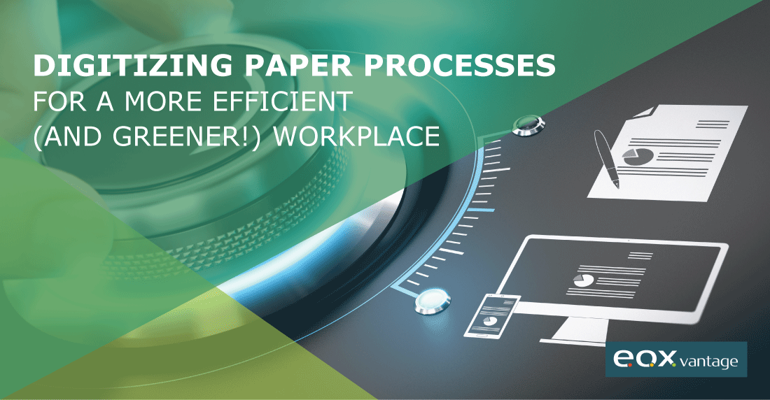 Digitizing Paper Processes for a More Efficient and Greener Workplace