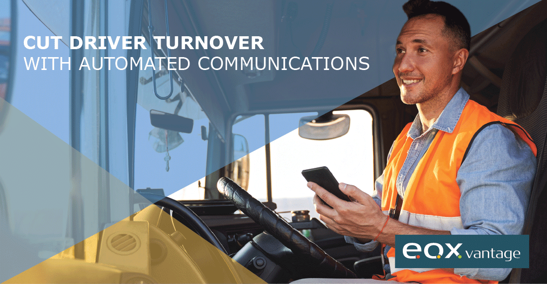 cut driver turnover with automated communications