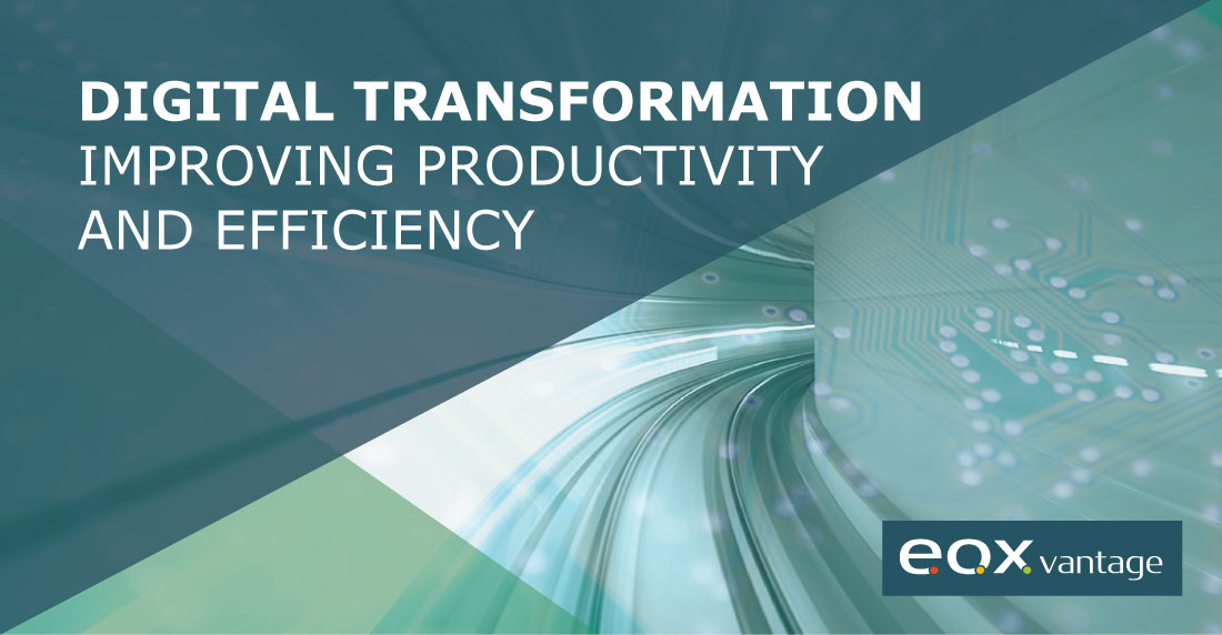 Digital transformation - Improving productivity and efficiency