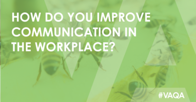 Improve communication in the workplace?