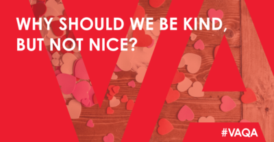 Why should we be kind but not nice?
