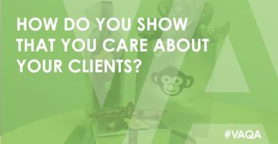 how do you show clients you care?